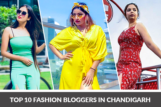 Top 10 Fashion Bloggers In Chandigarh Brandholic